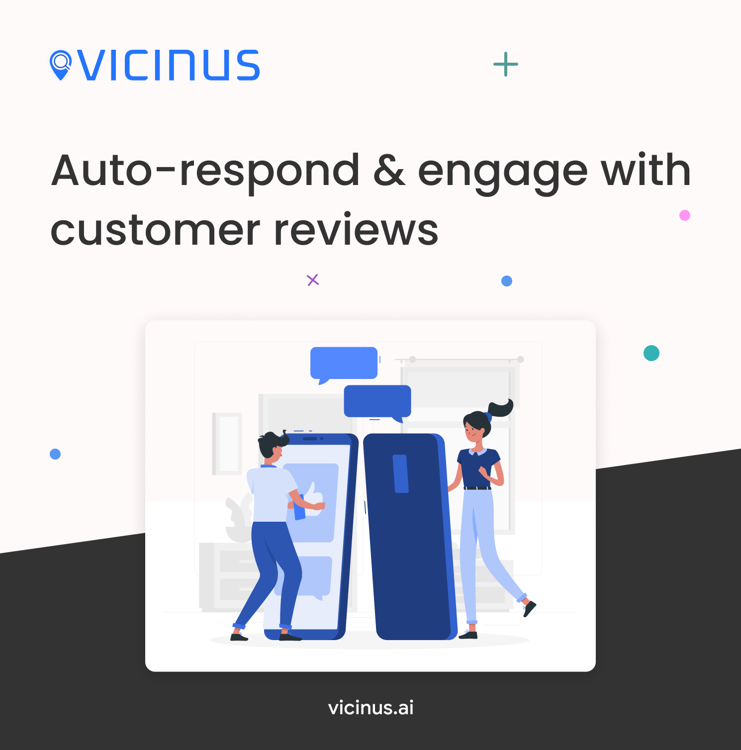 Auto-respond and engage with customer reviews graphic. Graphic shows two cartoon people standing next to mobile phones typing and leaving comments.