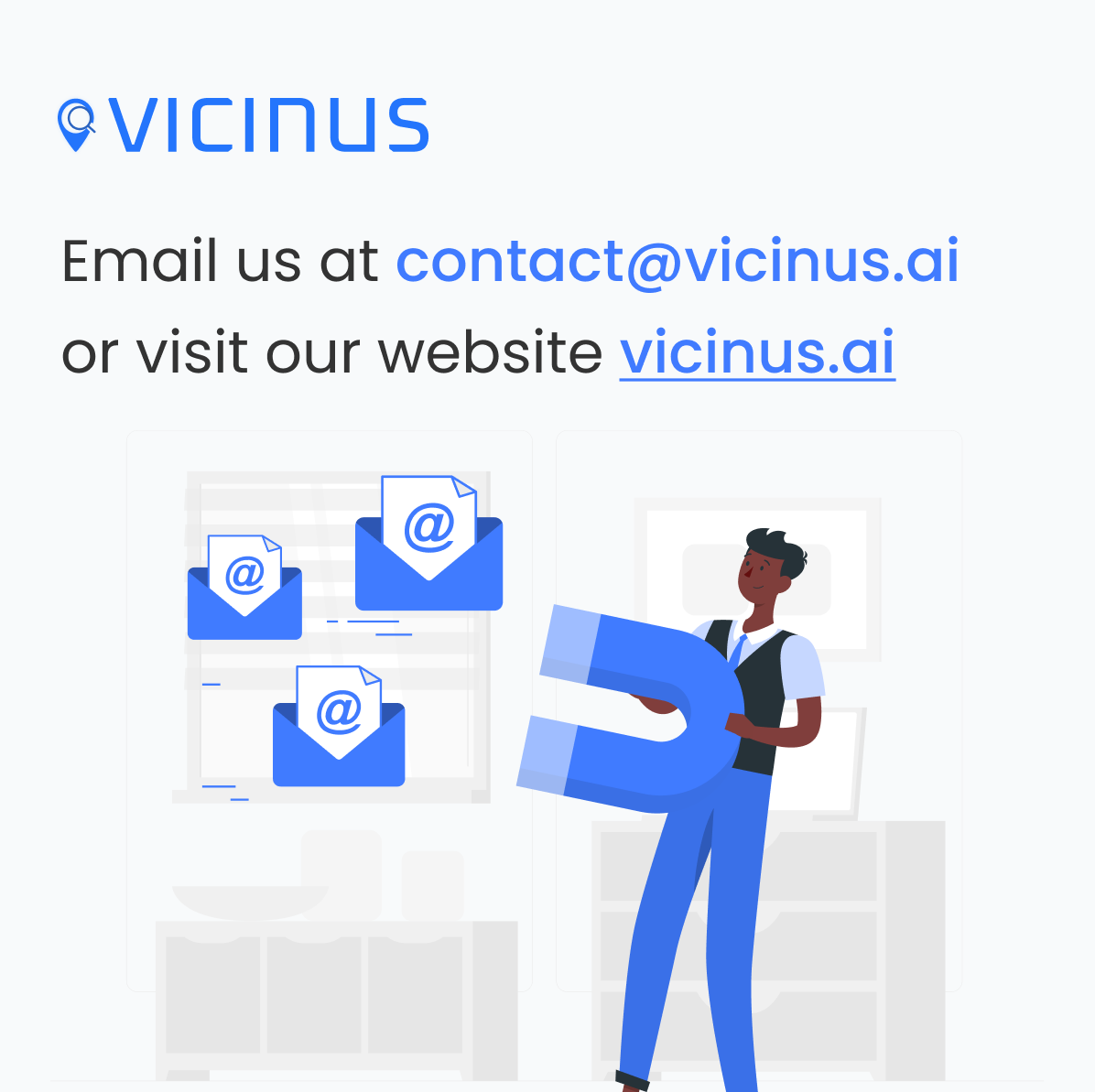 Vicinus contact us graphic. Email address: contact@vicinus.ai. Visit website: https://vicinus.ai