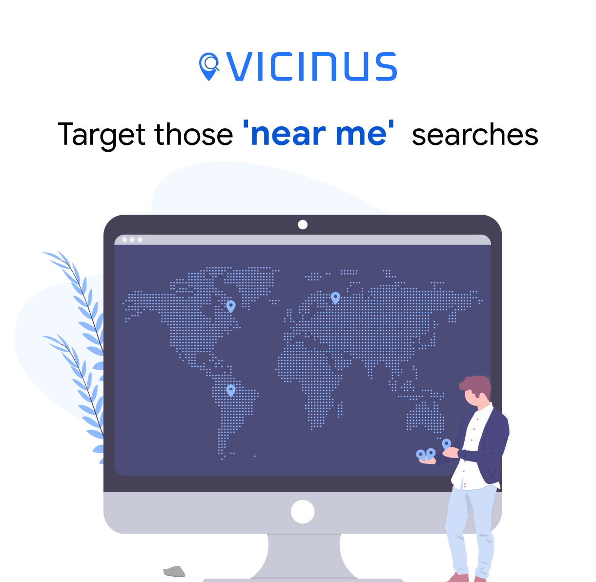 vicinus near me searches